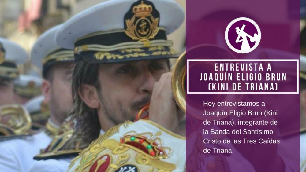 Entrevista a Joaquín Eligio Brun (Kini de Triana)